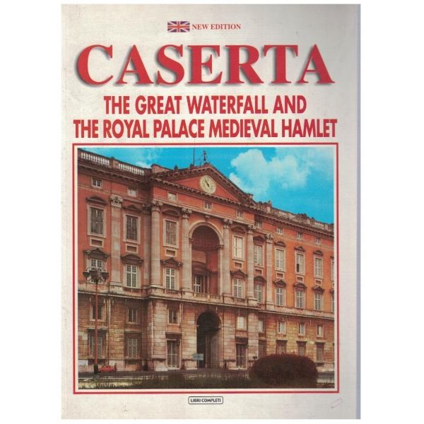Caserta - The great waterfall and the royal palace medieval Hamlet