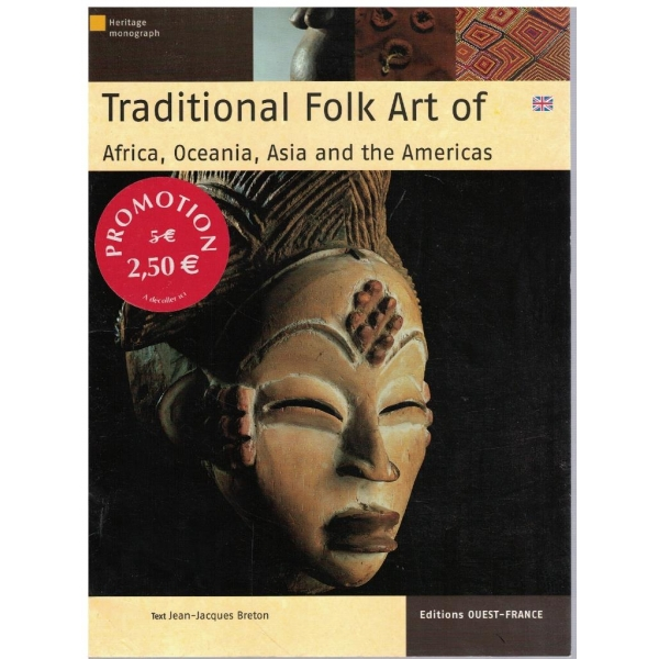 Traditional folk art of Africa, Oceania, Asia and the Americas